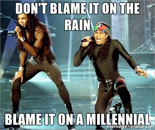 dont-blame-it-on-the-rain-blame-it-on-a-millennial